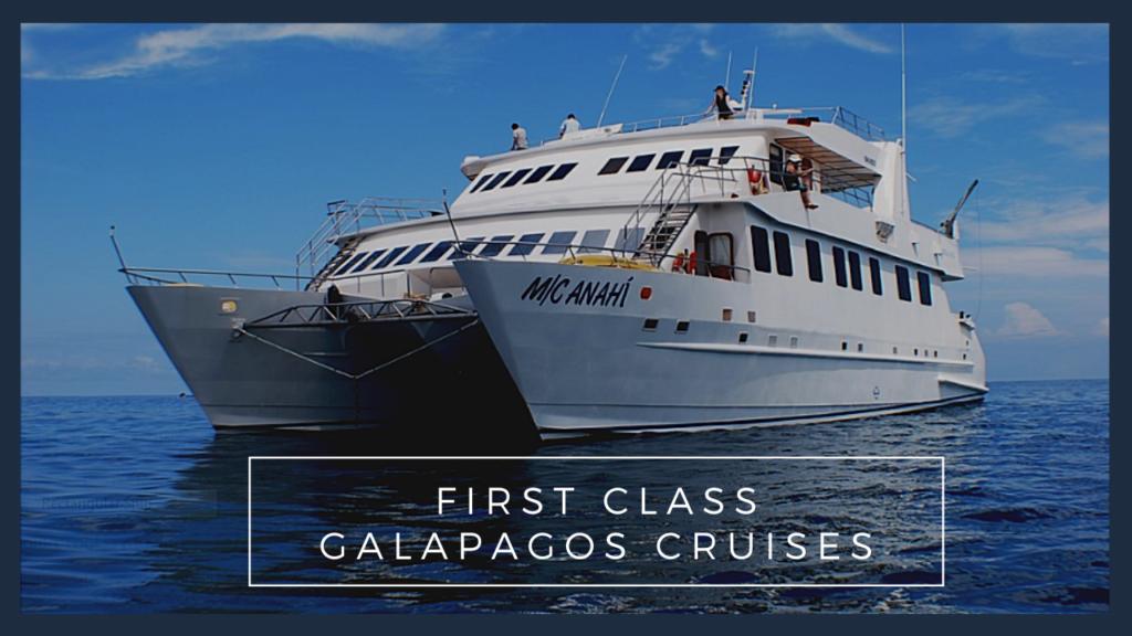 First-Class Galapagos cruises