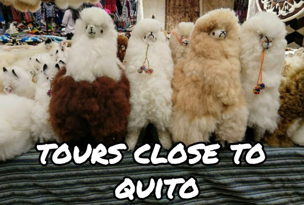 Tours Close to Quito